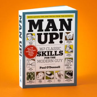 Man Up! The Manly Knowledge Guide