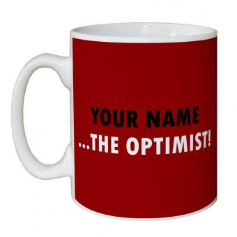 Your Name The Optimist Personalised Mug