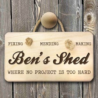 Personalised No Project Too Hard Shed Sign