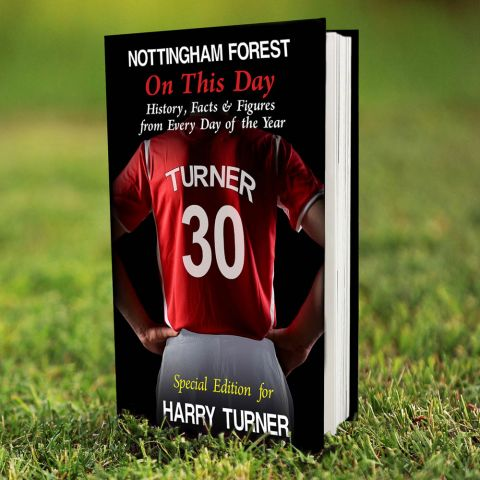 Personalised Nottingham Forest on this Day