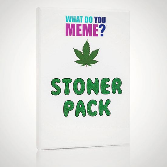 What Do You Meme? Stoner Expansion Pack - Grey Background