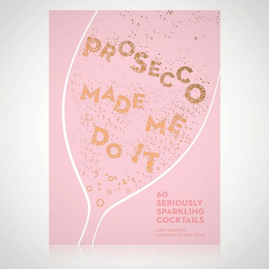 Prosecco Made Me Do It - Grey Background