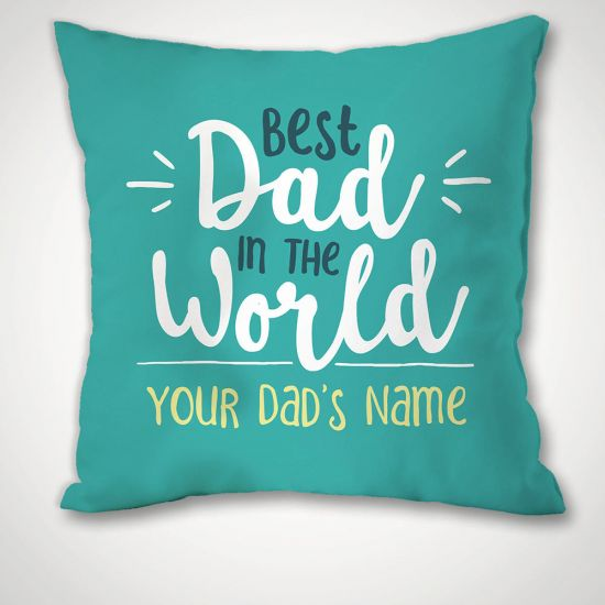 Personalised Best Dad in the World Cushion