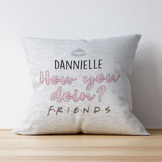 Personalised Friends How You Doin? Cushion
