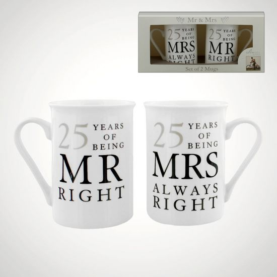 25 Years of Being Mr Right and Mrs Always Right Mugs - Grey Background