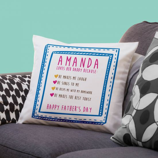 Personalised Girl's I Love Daddy Because; Cushion 1