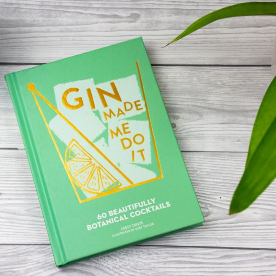 Gin Made Me Do It - Cocktail Recipe Book