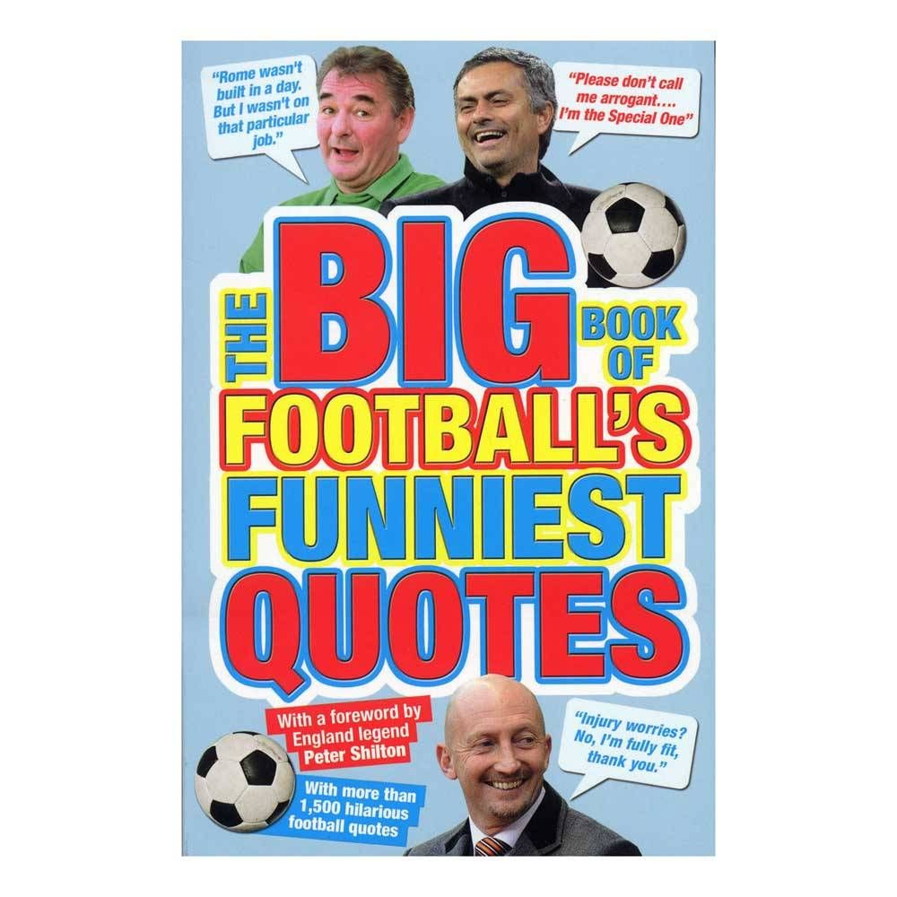 Football\'s Funniest Quotes