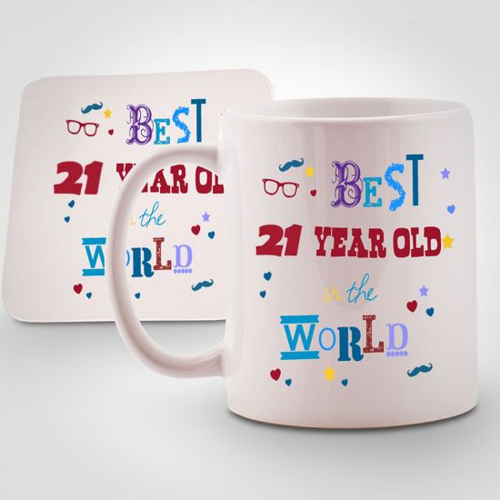 Best 21 year old in the World Mug & Coaster