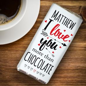 Personalised I Love You More Than... Milk Chocolate Bar