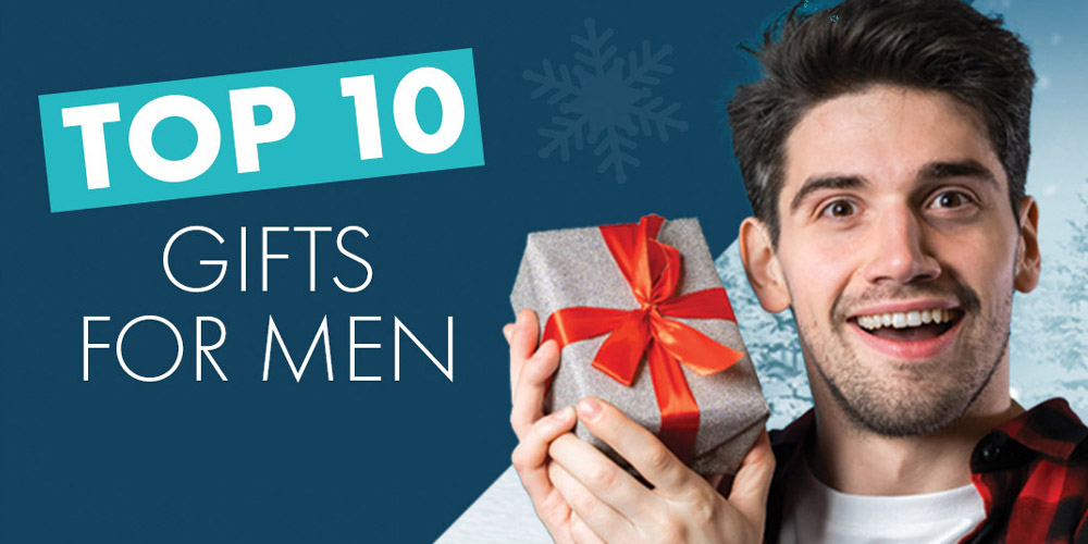 top 10 gifts for men
