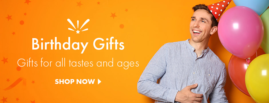 Birthday gifts for all tastes and ages