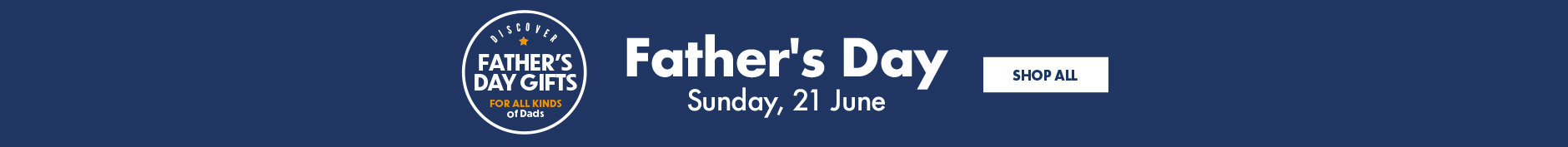 Father's Day Gifts, Sunday 21st June 2020